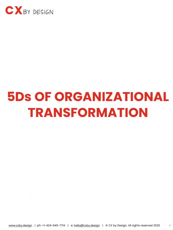 Coverpage of the CX by Design 5Ds of Organizational Transformation